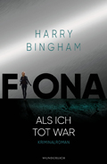 Harry Bingham: Fiona. Als ich tot war