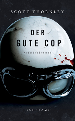 Scott Thornley: Der gute Cop