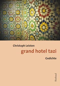 Christoph Leisten: grand hotel tazi